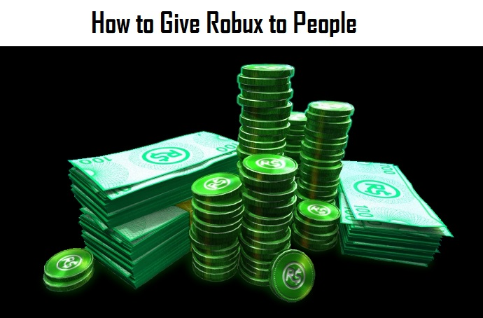 How to Give Robux to People